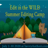 Edit in the WILD summer Editing BootCamp