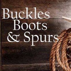 Buckles, Boots & Spurs