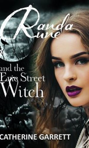 Randa Rune and the Erie Street Witch