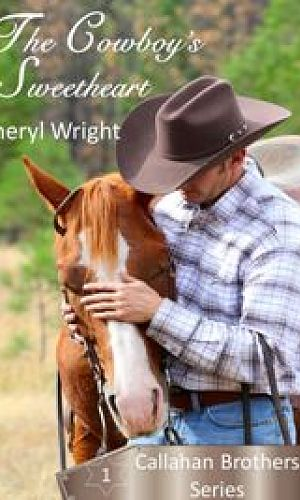 The Cowboy's Sweetheart - Book One - Callahan Brothers Series