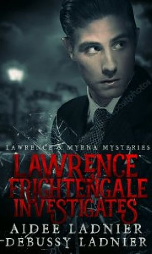 Lawrence Frightengale Investigates