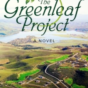 The Greenleaf Project: A Novel