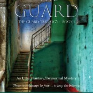 The Guard (The Guard Trilogy, Book 1)