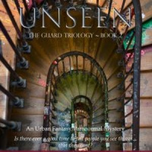 The Unseen (The Guard Trilogy, Book 2)