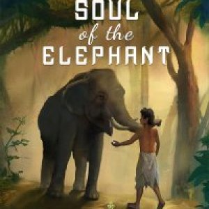 Soul of the Elephant - Book 1 in the Kind Mahout Series