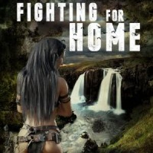 Fighting for Home:  Descendants of the Amazoi Book 1